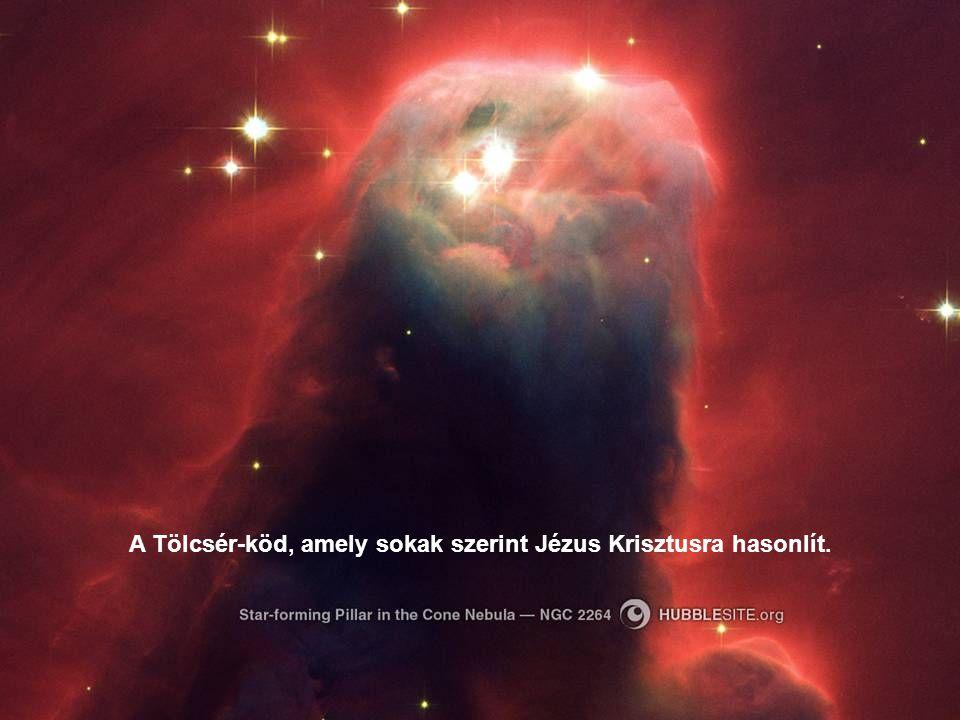 A Tölcsér-köd, amely sokak szerint Jézus Krisztusra hasonlít.