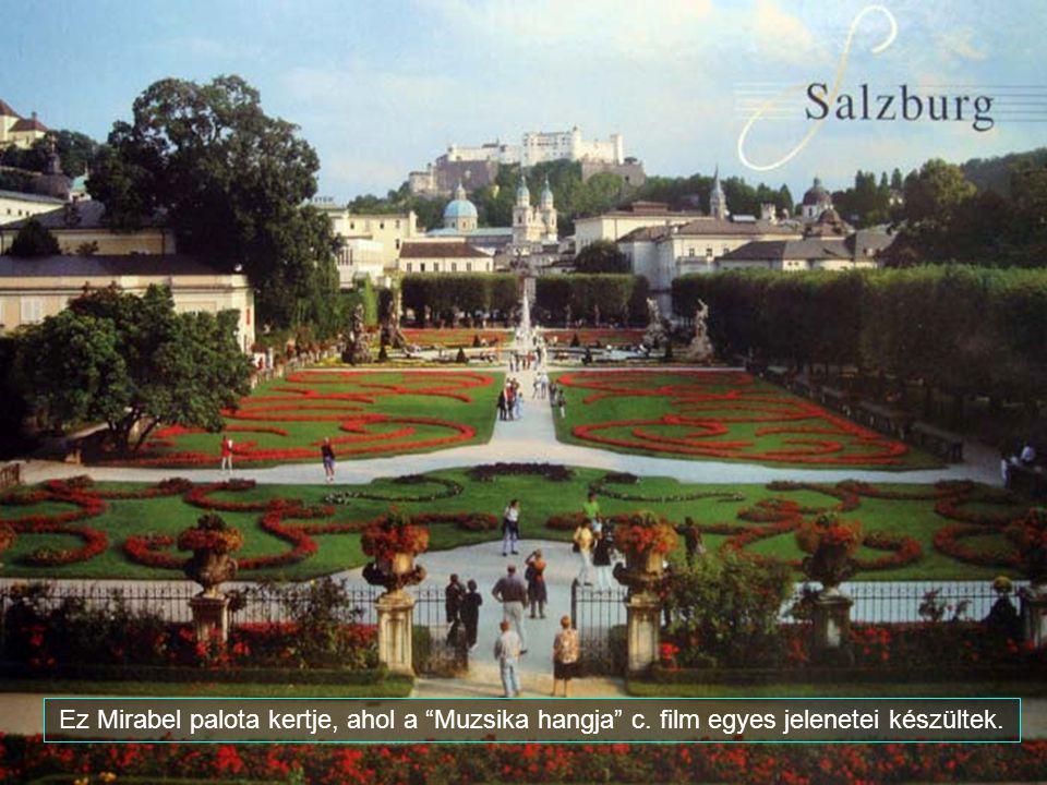 Ez Mirabel palota kertje, ahol a Muzsika hangja c