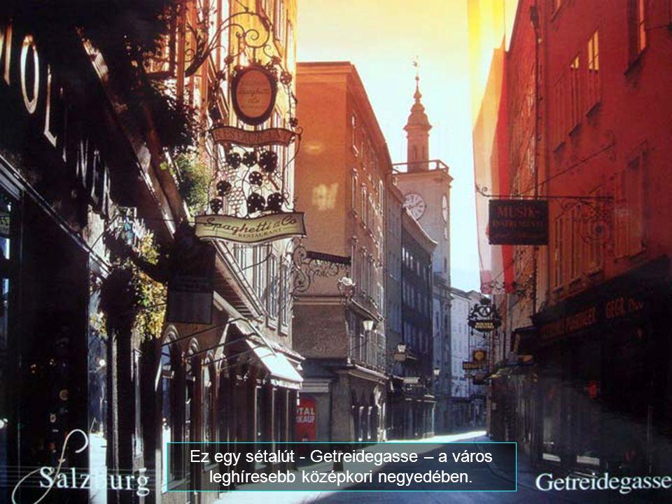 Ez egy sétalút - Getreidegasse – a város leghíresebb középkori negyedében.