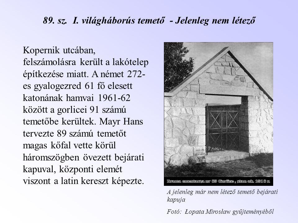 89. sz. I. világháborús temető - Jelenleg nem létező