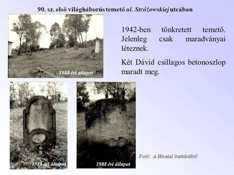 90. sz. első világháborús temető ul. Stróżowskiej utcában