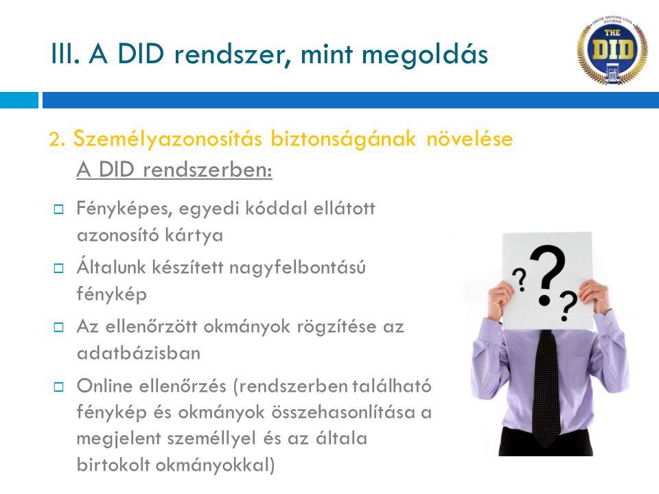 III. A DID rendszer, mint megoldás