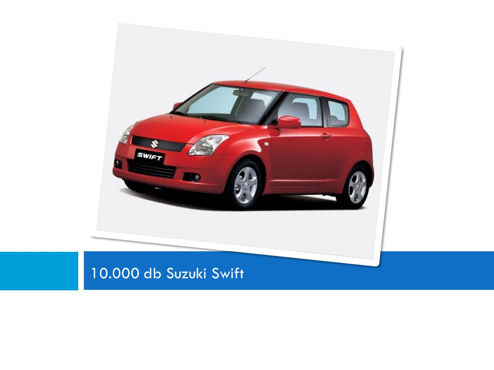 10.000 db Suzuki Swift