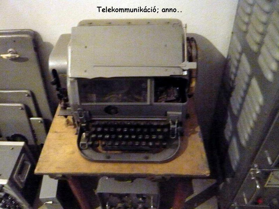 Telekommunikáció; anno..