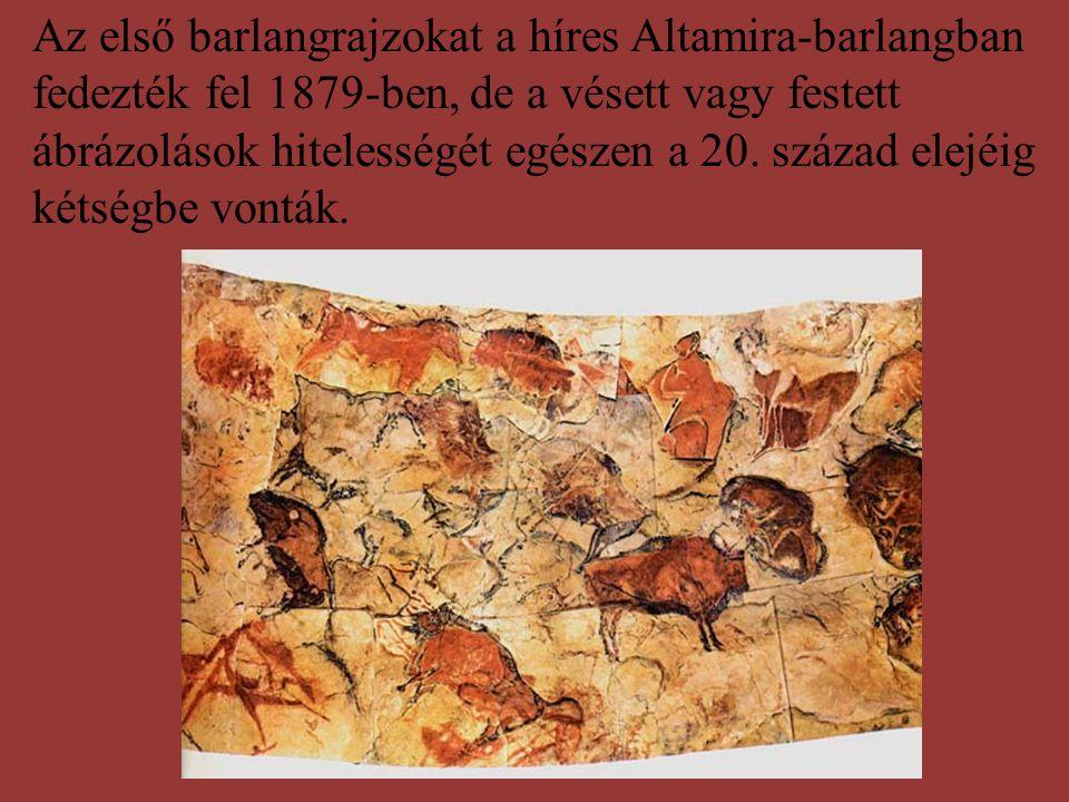 Az első barlangrajzokat a híres Altamira-barlangban fedezték fel 1879-ben, de a vésett vagy festett ábrázolások hitelességét egészen a 20.