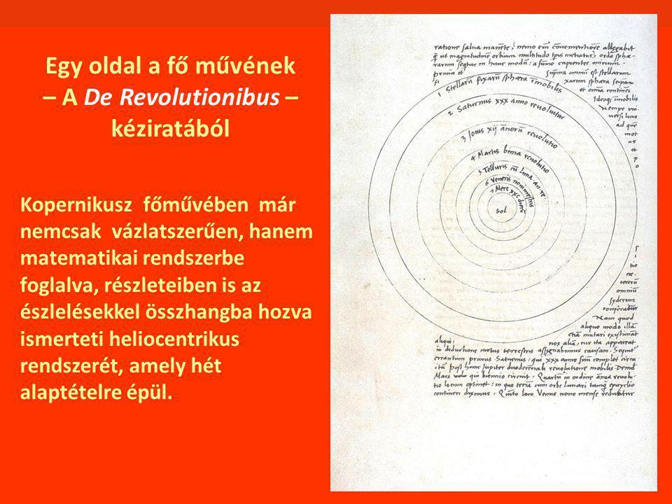 Egy oldal a fő művének – A De Revolutionibus – kéziratából