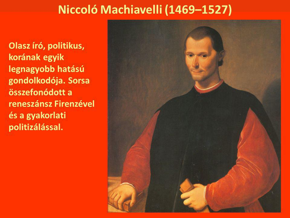 Niccoló Machiavelli (1469–1527)
