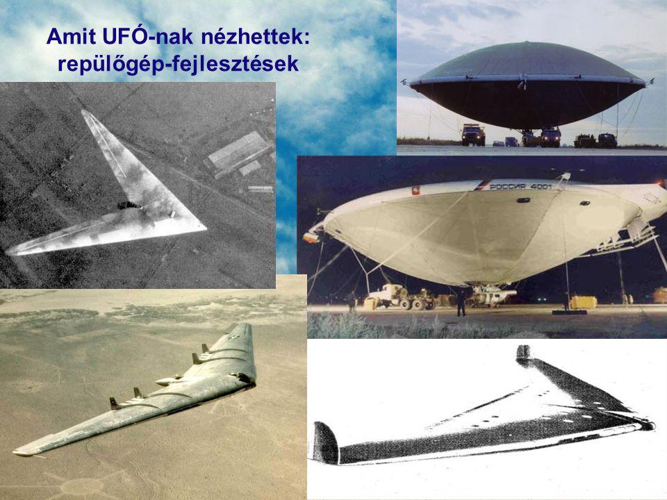 Amit UFÓ-nak nézhettek: repülőgép-fejlesztések