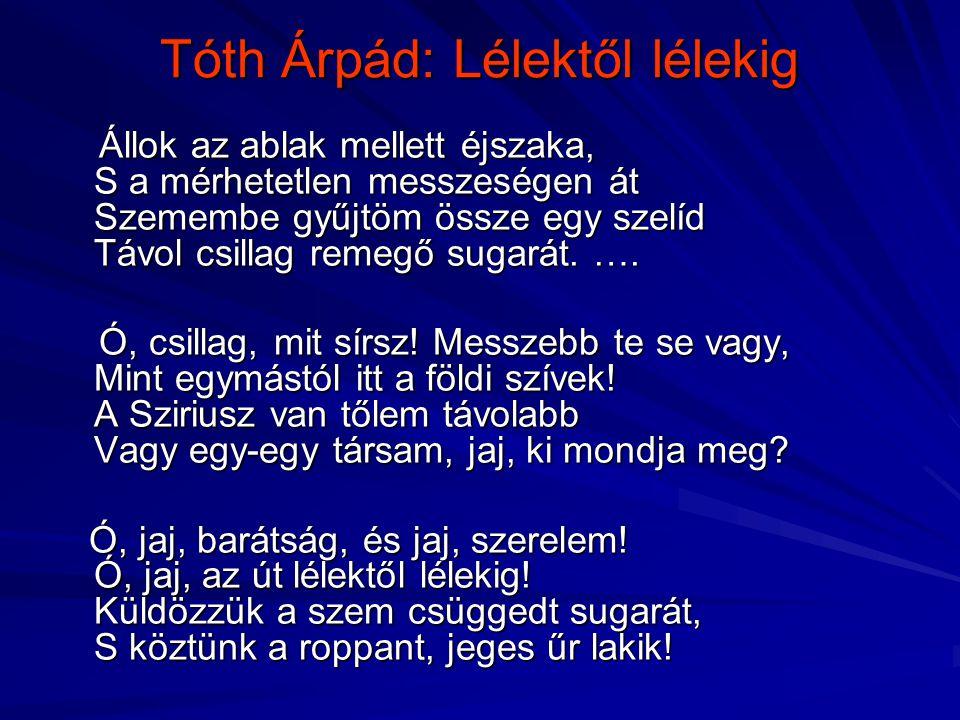Tóth Árpád: Lélektől lélekig