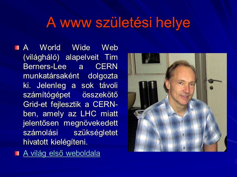 A www születési helye