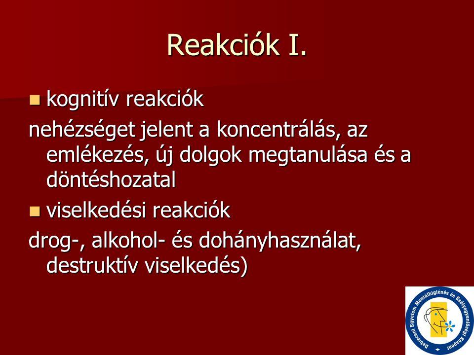 Reakciók I. kognitív reakciók