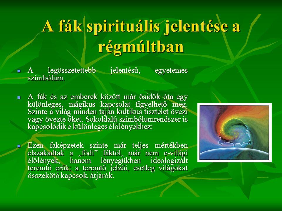 A fák spirituális jelentése a régmúltban