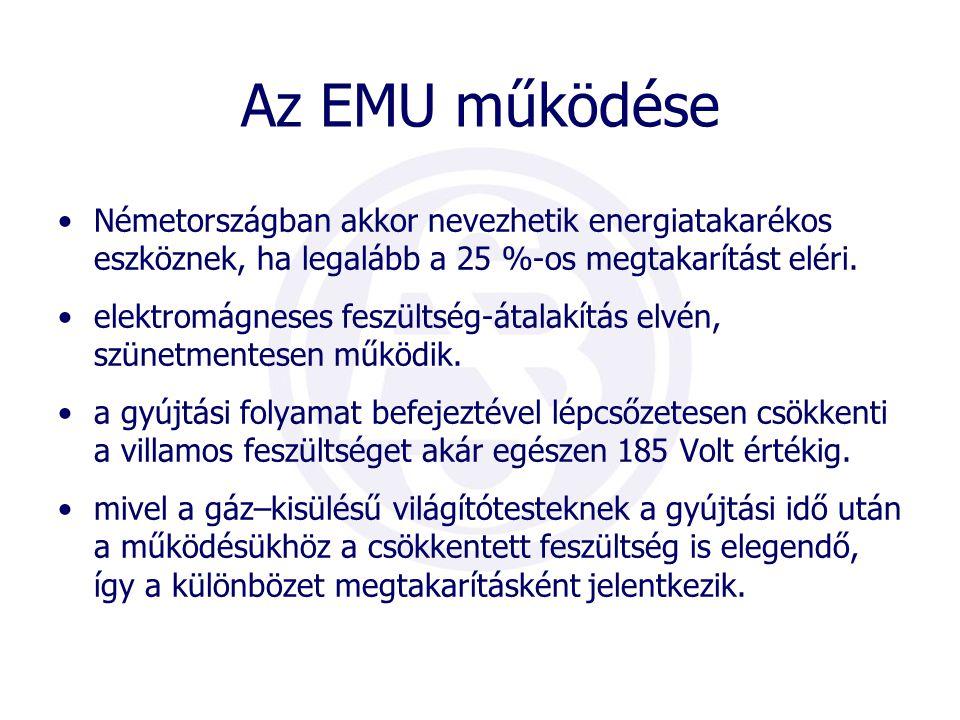 Az EMU működése Németországban akkor nevezhetik energiatakarékos eszköznek, ha legalább a 25 %-os megtakarítást eléri.