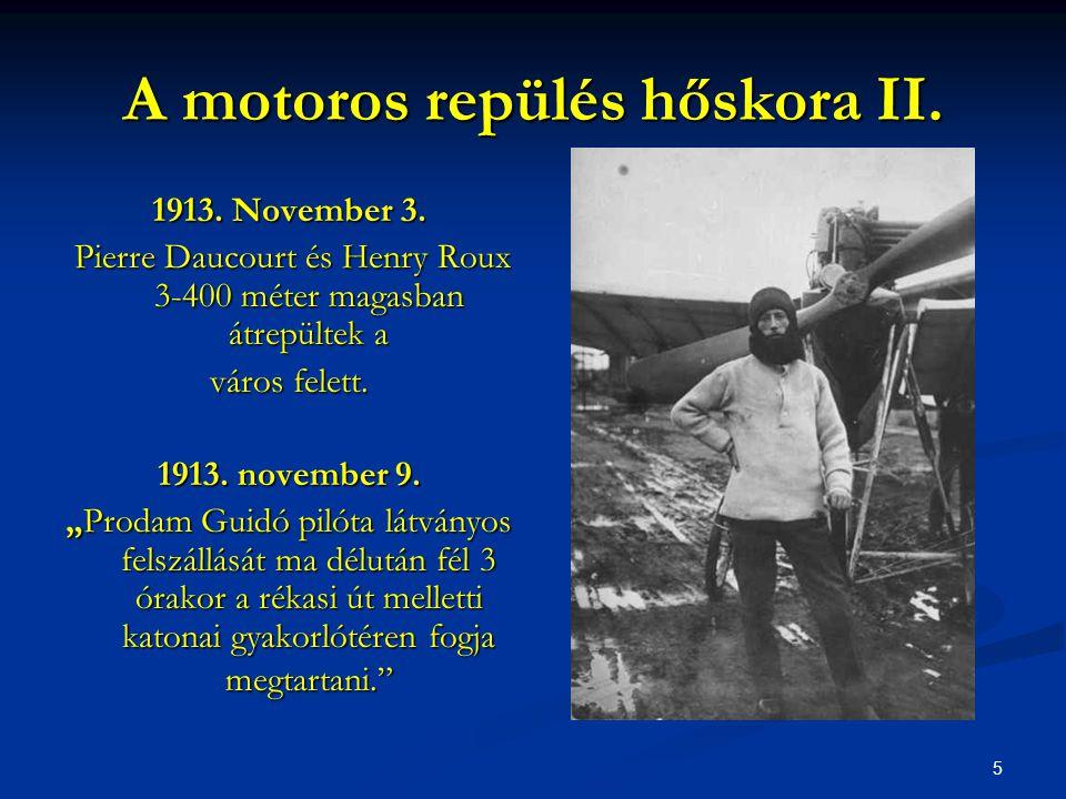 A motoros repülés hőskora II.
