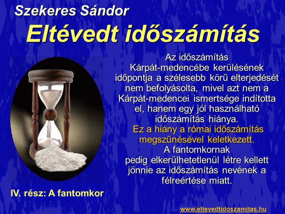 Eltévedt időszámítás Szekeres Sándor