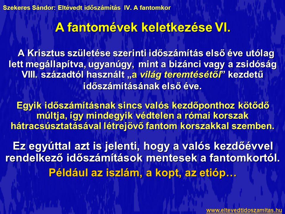 Szekeres Sándor: Eltévedt időszámítás IV. A fantomkor