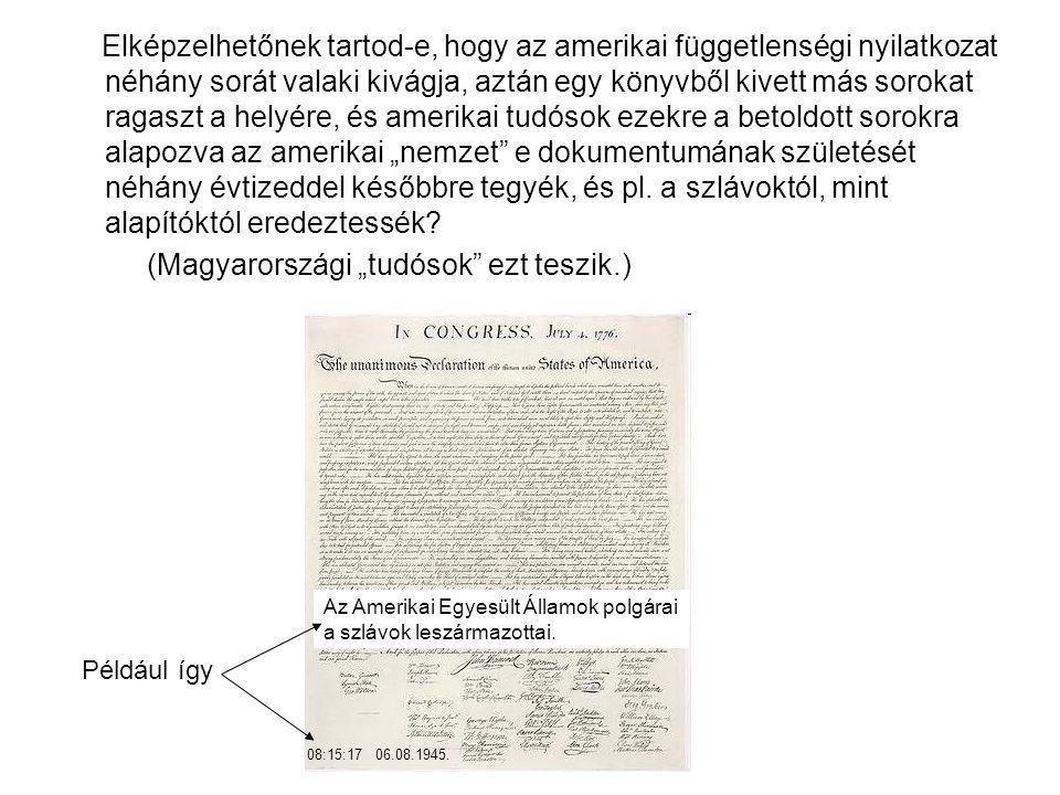 """(Magyarországi """"tudósok ezt teszik.)"""