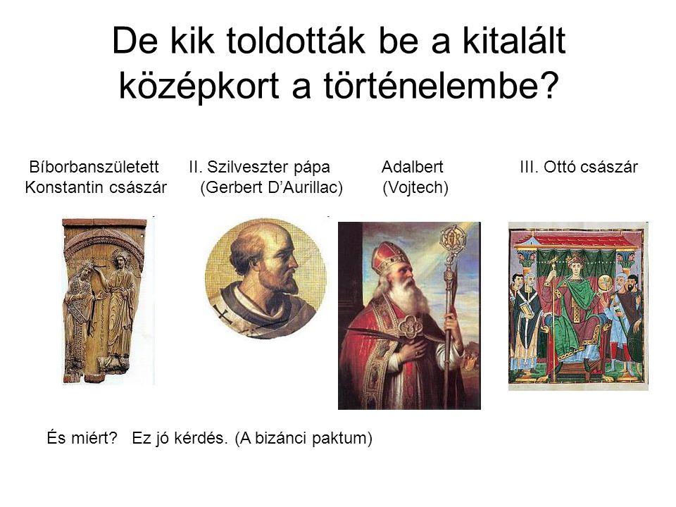 De kik toldották be a kitalált középkort a történelembe