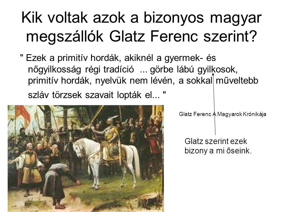 Kik voltak azok a bizonyos magyar megszállók Glatz Ferenc szerint