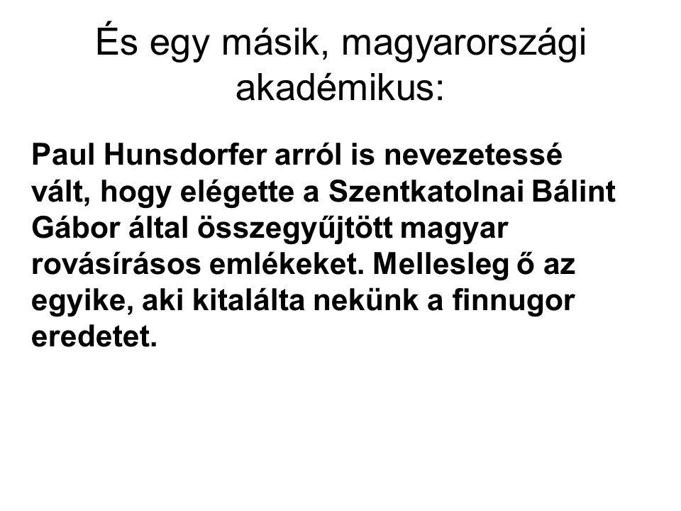 És egy másik, magyarországi akadémikus: