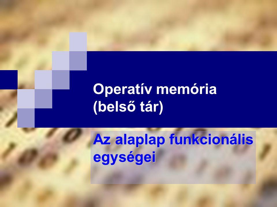 Operatív memória (belső tár)