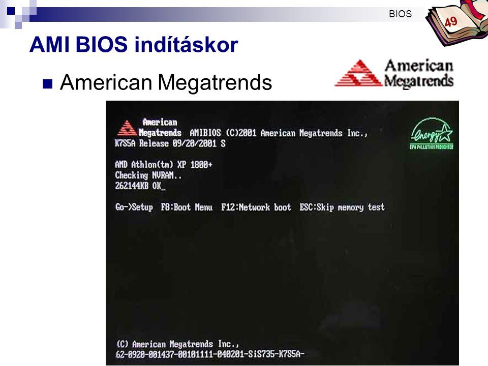 BIOS 49 AMI BIOS indításkor American Megatrends