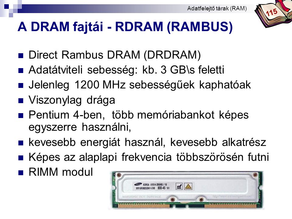A DRAM fajtái - RDRAM (RAMBUS)