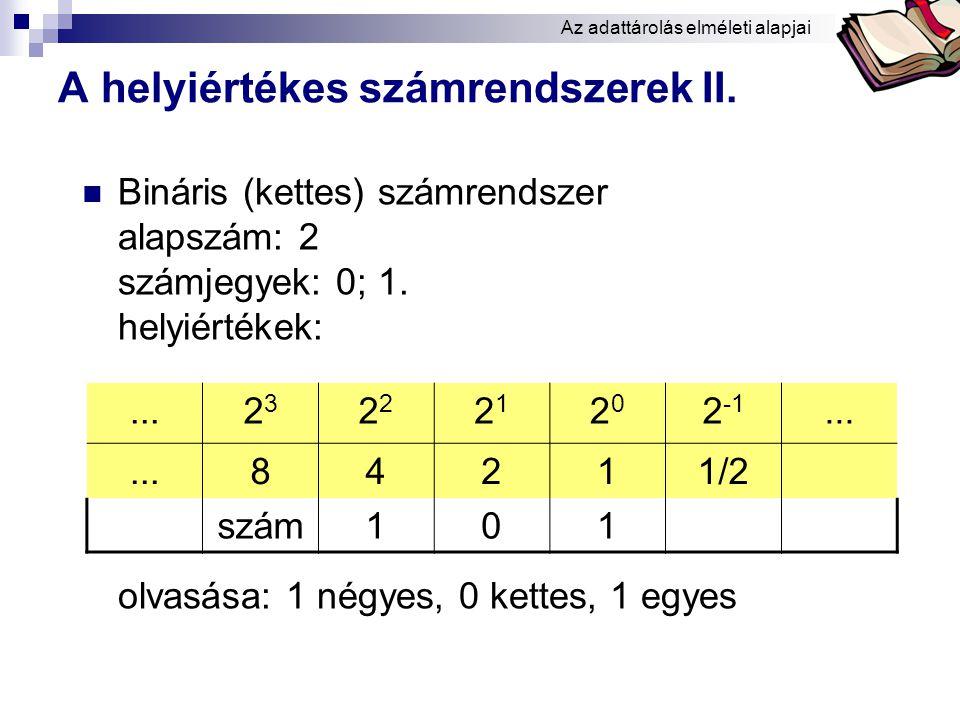 A helyiértékes számrendszerek II.