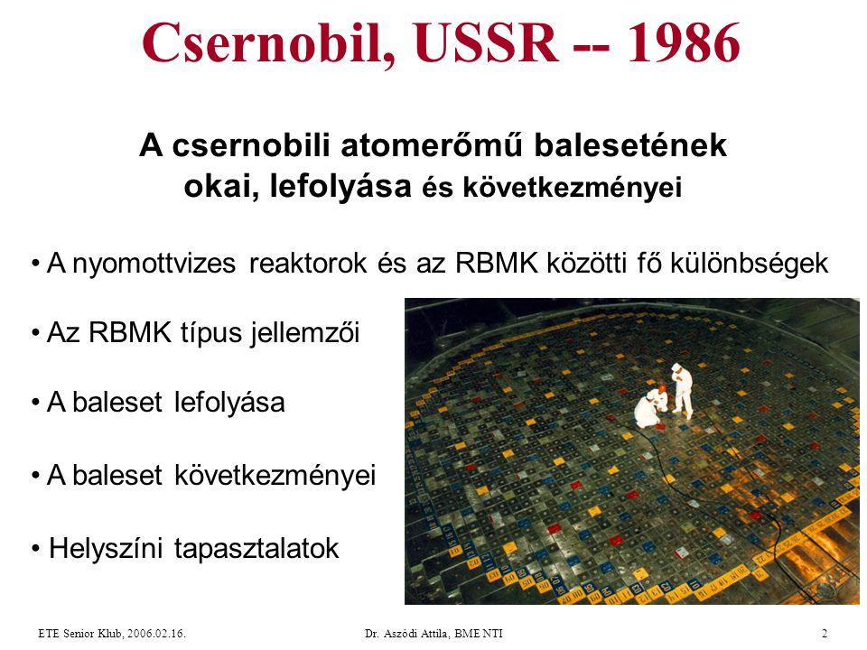 A csernobili atomerőmű balesetének okai, lefolyása és következményei