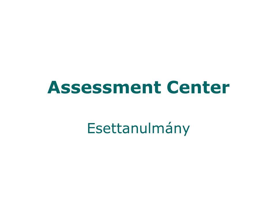 Assessment Center Esettanulmány