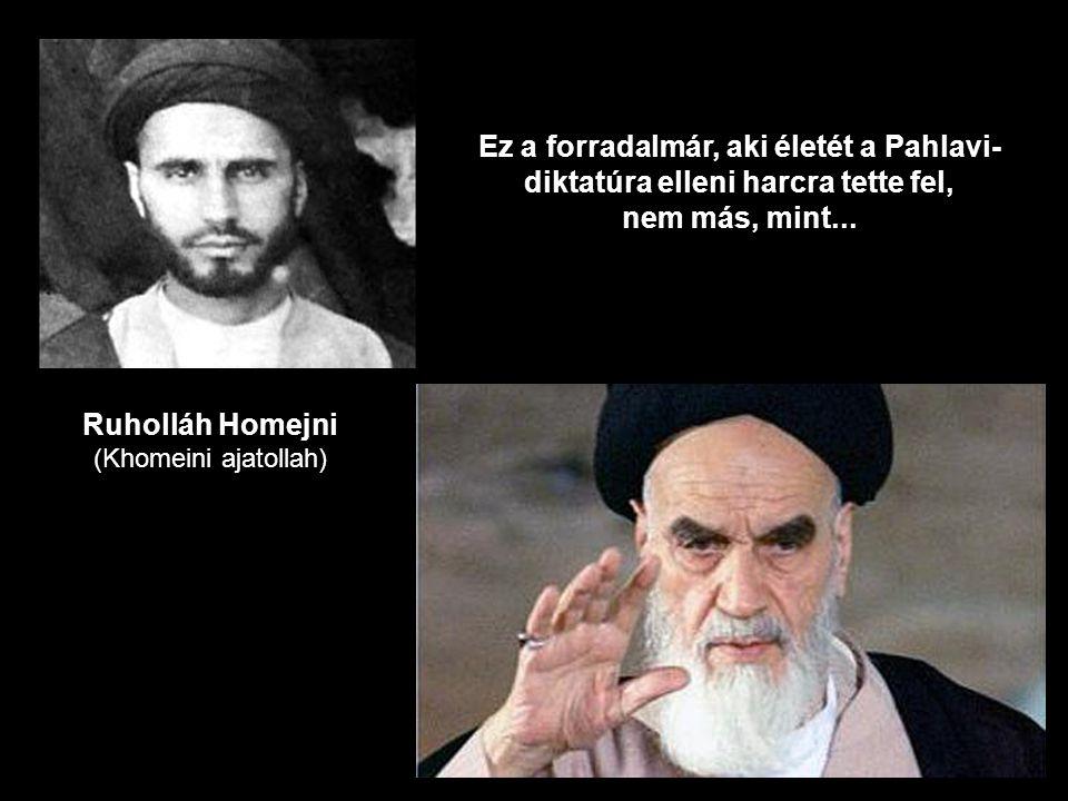 Ez a forradalmár, aki életét a Pahlavi-diktatúra elleni harcra tette fel,