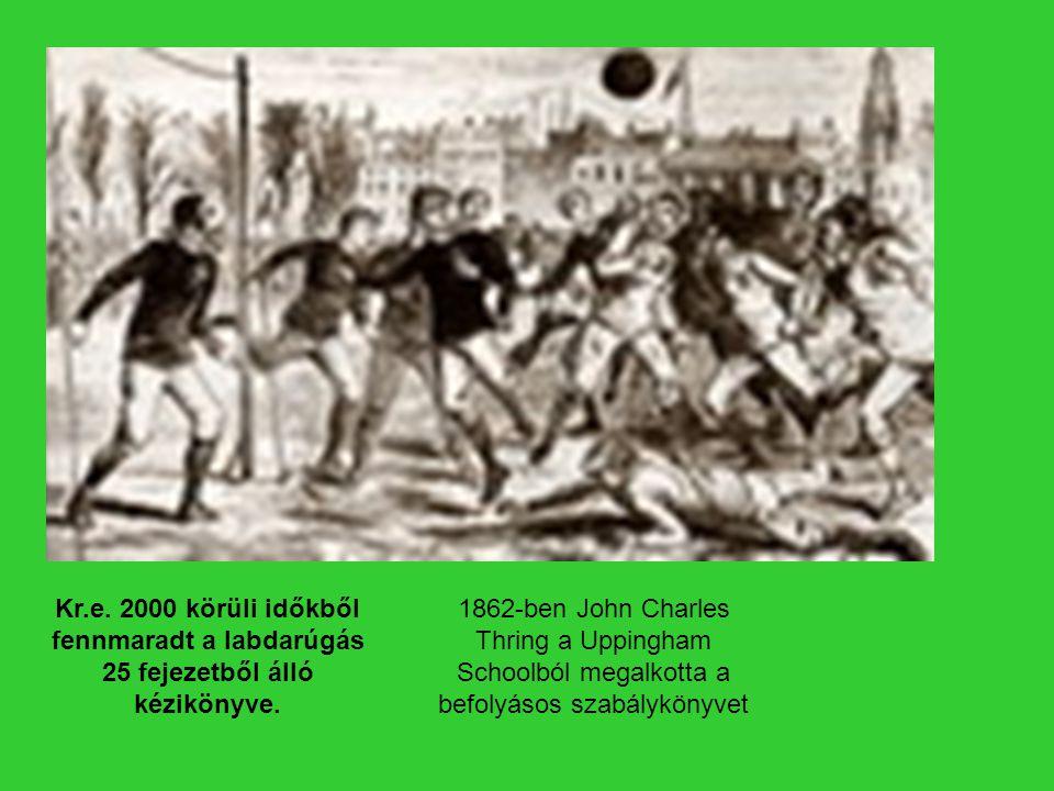 Kr.e. 2000 körüli időkből fennmaradt a labdarúgás 25 fejezetből álló kézikönyve.