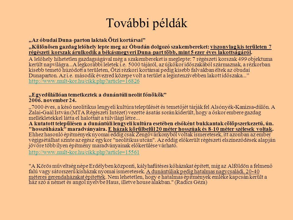 """További példák """"Az óbudai Duna-parton laktak Ötzi kortársai"""