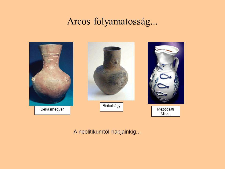 A neolitikumtól napjainkig...