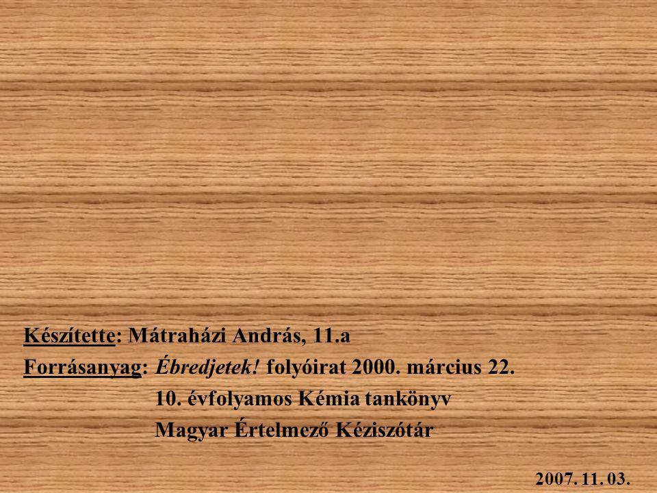 Készítette: Mátraházi András, 11.a