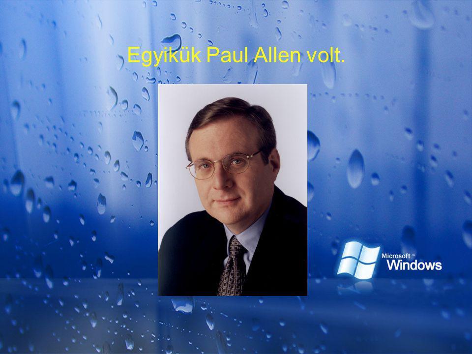 Egyikük Paul Allen volt.