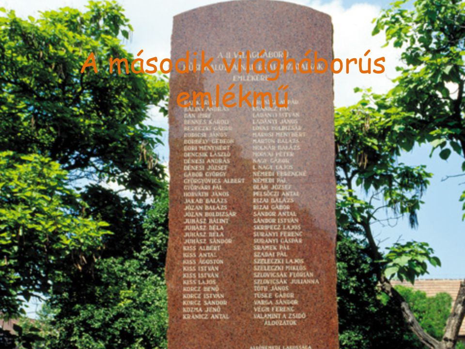A második világháborús emlékmű