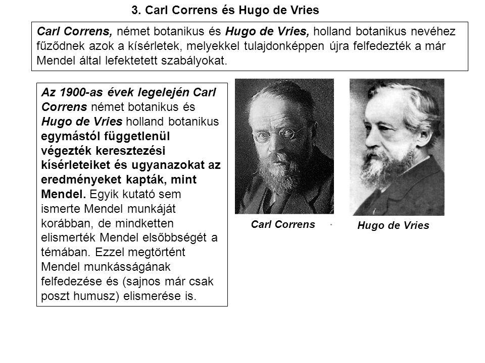 3. Carl Correns és Hugo de Vries