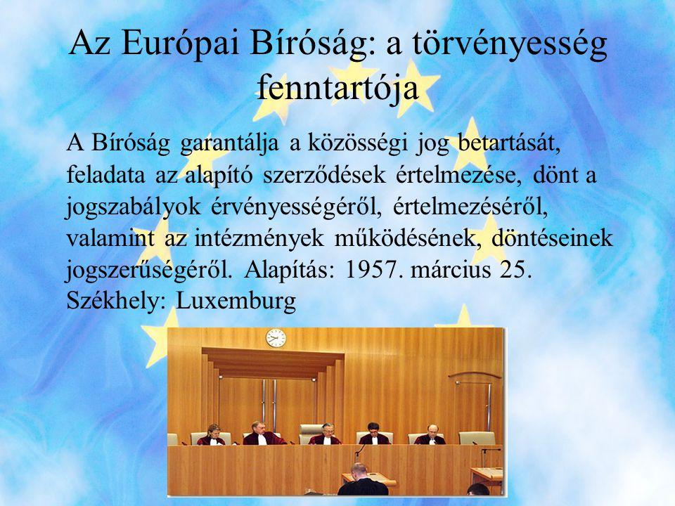 Az Európai Bíróság: a törvényesség fenntartója