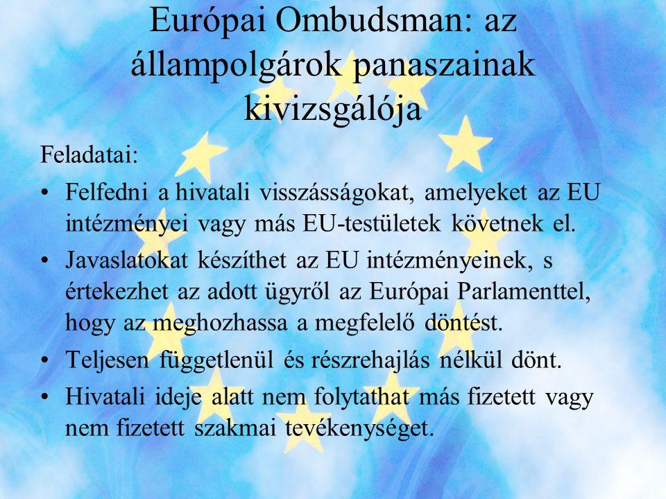 Európai Ombudsman: az állampolgárok panaszainak kivizsgálója