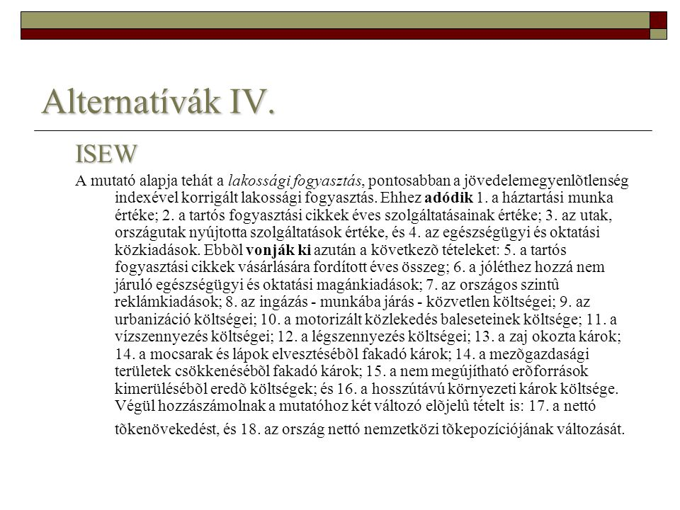 Alternatívák IV. ISEW.