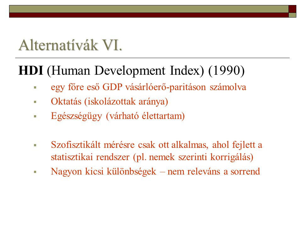Alternatívák VI. HDI (Human Development Index) (1990)