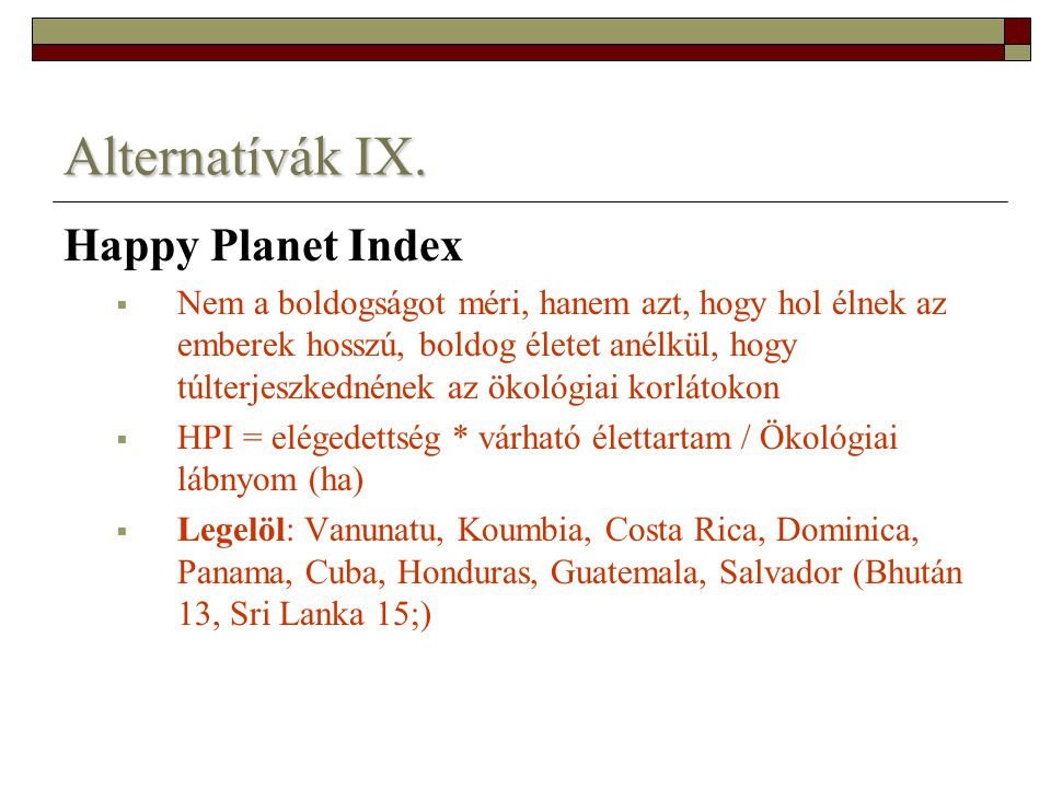 Alternatívák IX. Happy Planet Index