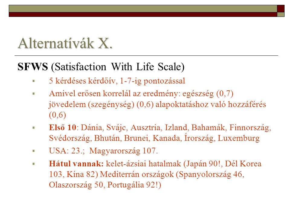 Alternatívák X. SFWS (Satisfaction With Life Scale)