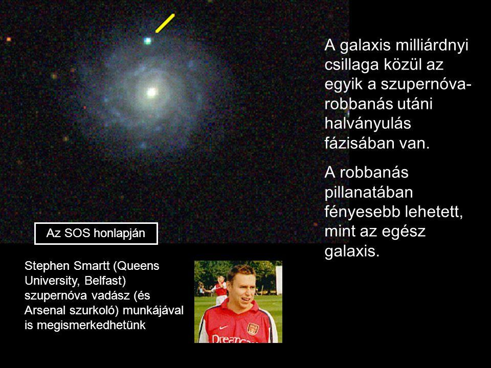 A robbanás pillanatában fényesebb lehetett, mint az egész galaxis.