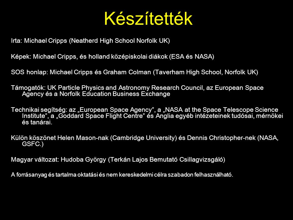 Készítették Irta: Michael Cripps (Neatherd High School Norfolk UK)