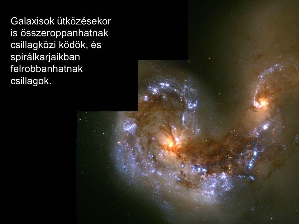 Galaxisok ütközésekor is összeroppanhatnak csillagközi ködök, és spirálkarjaikban felrobbanhatnak csillagok.