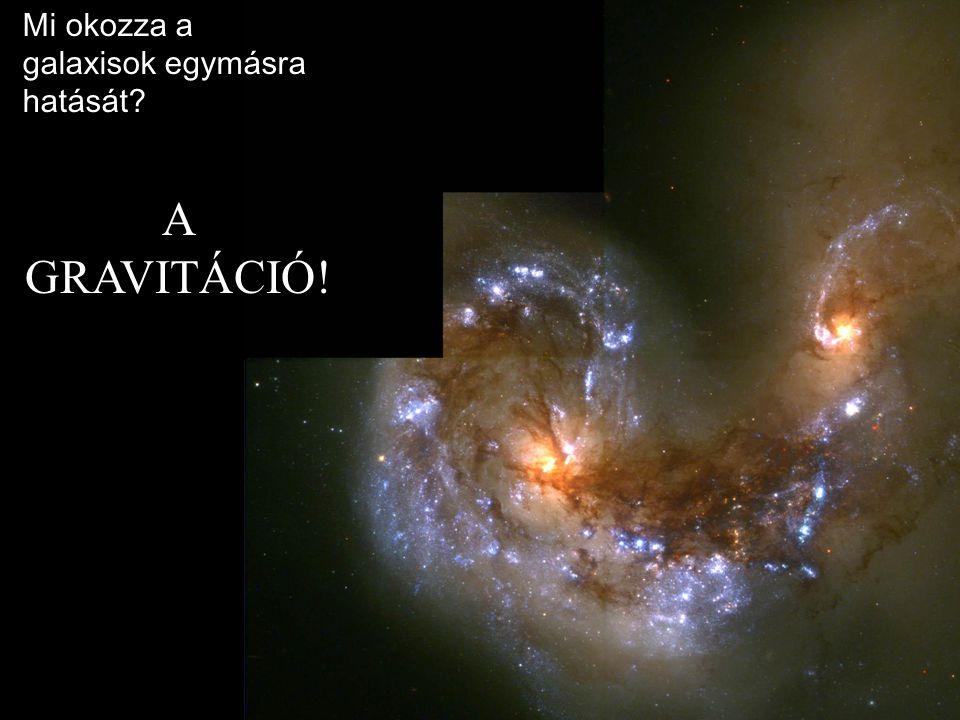 Mi okozza a galaxisok egymásra hatását