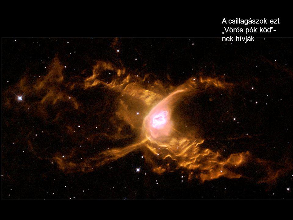 """A csillagászok ezt """"Vörös pók köd -nek hívják"""