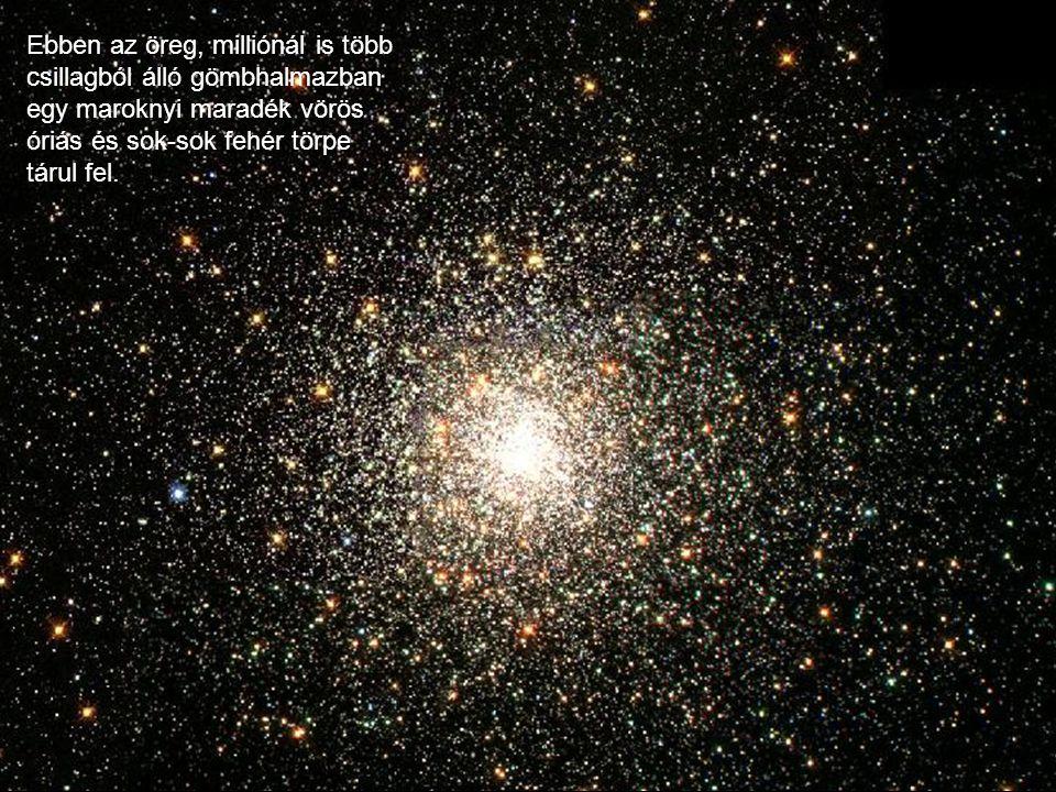 Ebben az öreg, milliónál is több csillagból álló gömbhalmazban egy maroknyi maradék vörös óriás és sok-sok fehér törpe tárul fel.